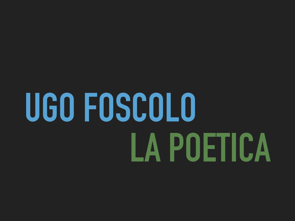 Foscolo, poetica.001